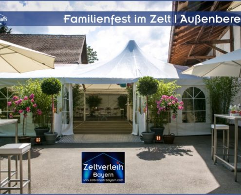 Familienfeier im Zelt von Zeltverleih Oberbayern