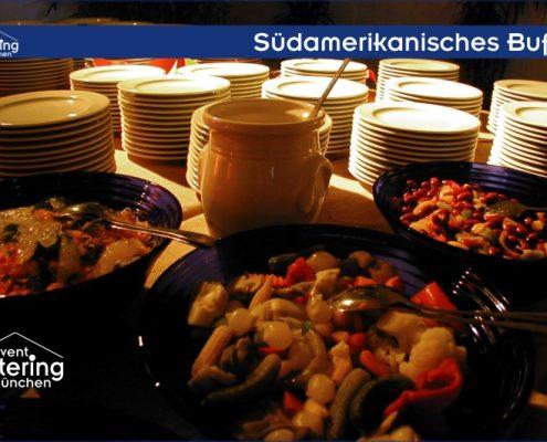 Südamerikanisches Buffet Catering Oberbayern