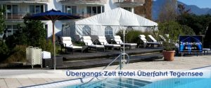 Zeltverleih Oberbayern und Tegernsee