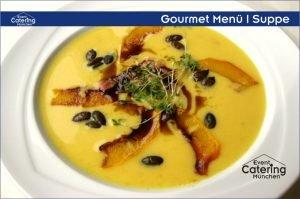 Gourmet Menü Suppe Catering Oberbayern